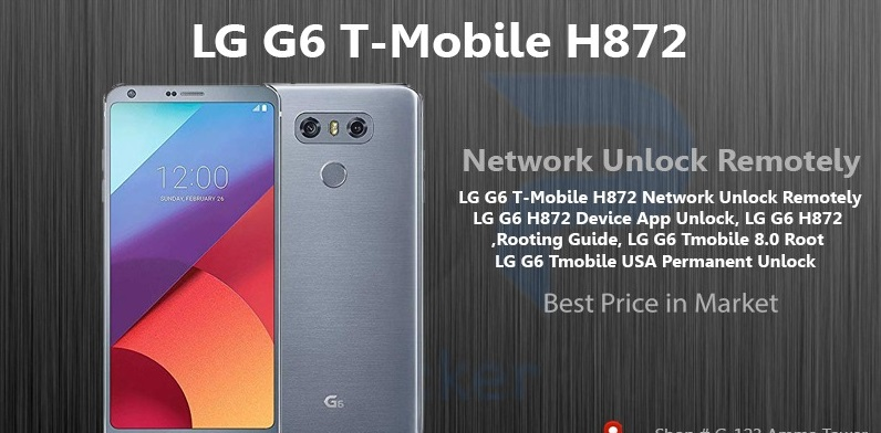 LG G6 T-Mobile H872 Network Unlock Remotely